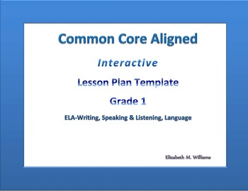 First Grade Common Core Aligned Interactive Lesson Plan Templates