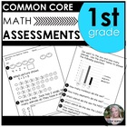 First Grade Common Core Math Assessments