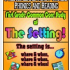 First Grade Common Core Setting Study