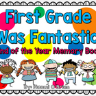First Grade End Of The Year Memory Book/Portfolio