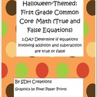 First Grade Math Common Core True & False Equations (Hallo