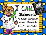 "First Grade Next Generation Science ""I Can"" Statement Post"