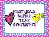 First Grade Science I CAN Statements