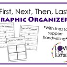 First, Next, Then, Last - Graphic Organizer