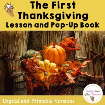 First Thanksgiving Lesson and Pop Up Book