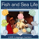 Fish and Sea Life Thematic Unit for Kindergarten  Aligned