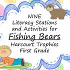 Fishing Bears Literacy Stations for Harcourt Trophies First Grade