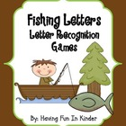 Fishing Letter Matching and Letter Recognition Activities