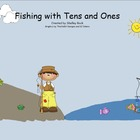 Fishing with Tens and Ones