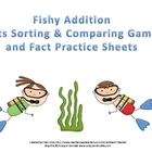 Fishy Addition Facts Sorting & Comparing Games  + Fact Practice