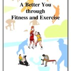 Fitness and Exercise for a Better You, Activities and Handouts
