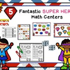 Five Fantastic Superstar Math Centers