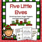Five Little Elves Poem, Finger Puppets and Subtraction Rea