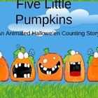 Five Little Pumpkins Animated Slideshow