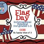Flag Day Informational Reading Grades 1-2 CCSS