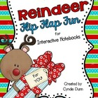 Flip Flap Fun Reindeer Themed {Interactive Notebooks}
