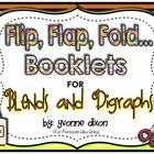 Flip, Flap, Fold...Booklets for Blends and Digraphs
