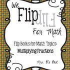 Flip for Math:  Step-By Step, 3-in-1, Flip Book for Multip