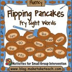 Flipping Pancakes- Fry First 200 Sight Words