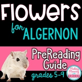"""Flowers for Algernon"" Pre-Reading Guide"