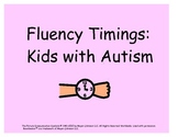 Fluency Timings for Kids with Autism