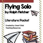 """Flying Solo"", by Ralph Fletcher, Complete Lit Unit, 58 To"