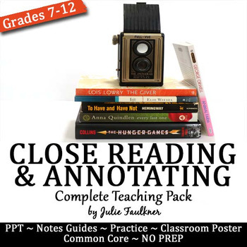 Focusing In: Close Reading and Annotating a Text {CC Teaching Pack}
