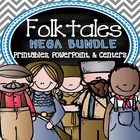 Folktale MEGA Bundle Pack- PowerPoint & Printables {Georgi