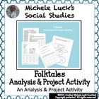 Folktales Mini-Project for Creating Storyboards Folk Tales