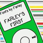 Font by Farley... Farleys First Commercial or Personal