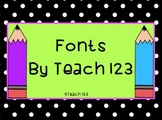 Fonts by Teach 123 (personal and commercial use)