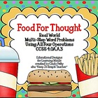 """Food For Thought"" Real World Multi-step Word Problems for"