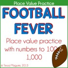 Place Value & Number Sense: Football Fever Number & Operat