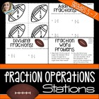 Football Fraction Operations Math Stations