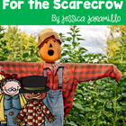 For The Scarecrow Emergent Reader