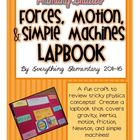 Forces, Motion, and Simple Machines for Primary Grades LAP