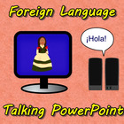 Foreign Language Talking PowerPoints