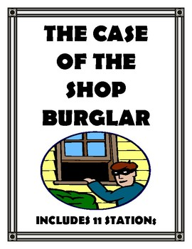 Forensics for Middle School The Case of the Shop Burglar