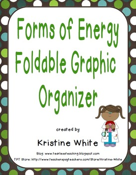 Forms of Energy Foldable Graphic Organizer