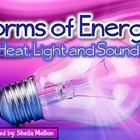 Forms of Energy Powerpoint {Heat, Light and Sound}