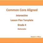 Fourth Grade Common Core Aligned Interactive Lesson Plan T