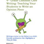 Fourth Grade Common Core Writing: Opinion Piece