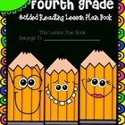 Fourth Grade Guided Reading Lesson Plan Book-  Aligned to