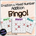 Fraction and Mixed Number Addition Bingo