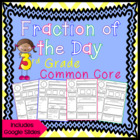 Fraction of the Day 3rd Grade Common Core