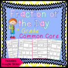 Fraction of the Day 4th grade Common Core