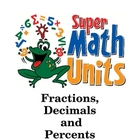Fractions, Decimals and Percents Unit