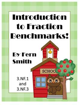Fractions ~ Introduction to Benchmarks Center Game By Fern Smith