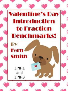Valentines Themed Fractions - Introduction to Benchmark Fr