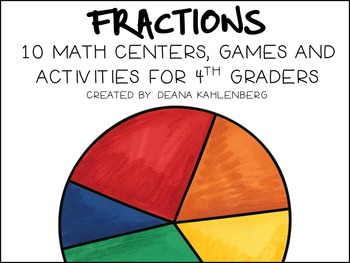 Fractions for Fourth Graders {10 Math Centers, Games and A